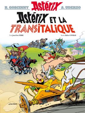 Les Aventures d'Astérix le Gaulois Album 37 - Astérix et la Transitalique